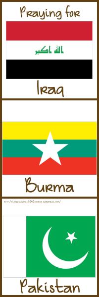 Pray for Iraq, Burma, and Pakistan3